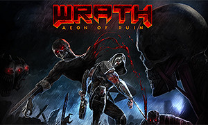 怒火:永世毀滅 (WRATH: Aeon of Ruin)